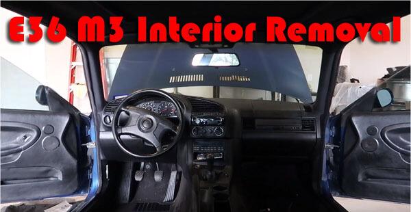 interior removal e36 m3